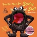 Your Not So Scary Sid Book